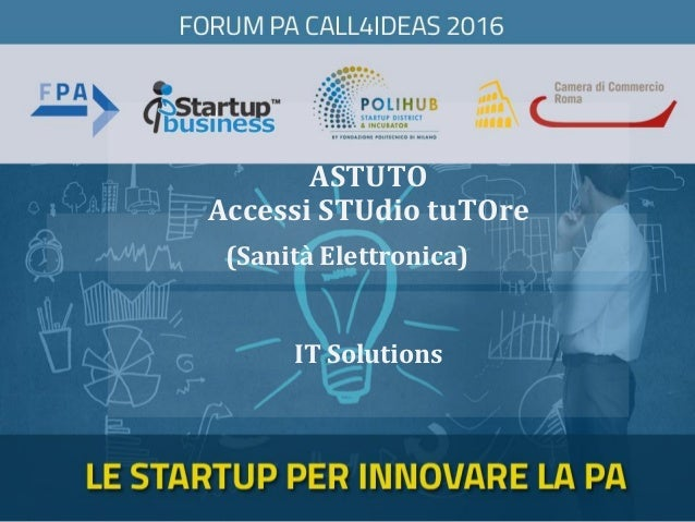 ASTUTO Accessi STUdio tuTOre IT Solutions (Sanità Elettronica)