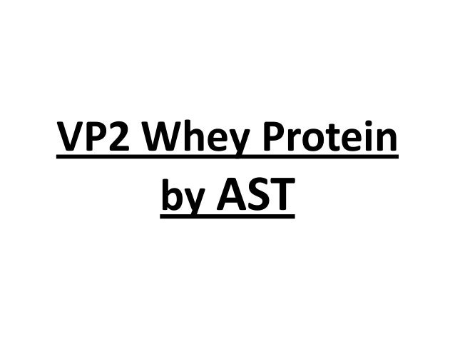 VP2 Whey Protein by AST