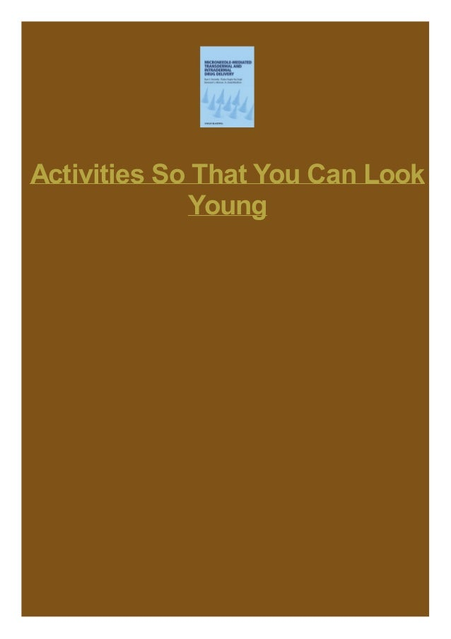 Activities So That You Can Look Young
