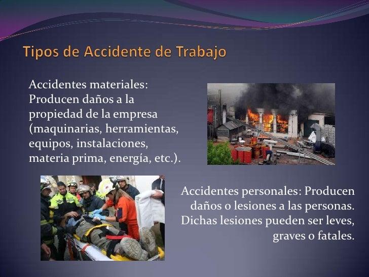 Accidente de Trabajo<br />Son igualmente accidentes de trabajo:<br /><ul><li>Lesión interna por  esfuerzo violento o produ...