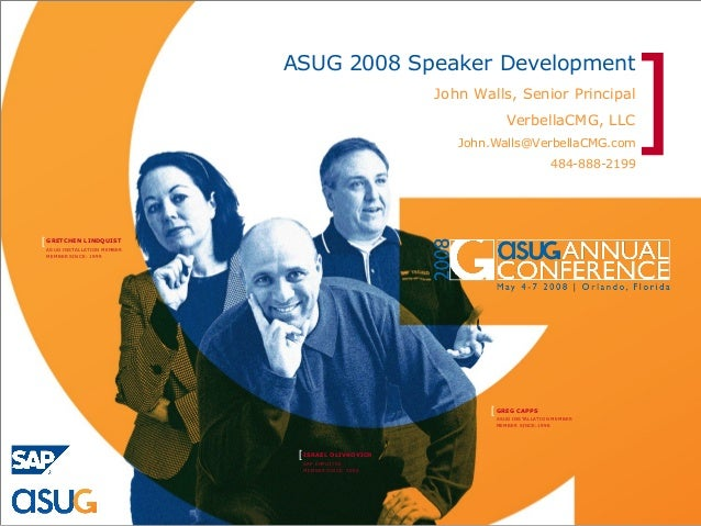 ]                            ASUG 2008 Speaker Development                                                   John Walls, S...