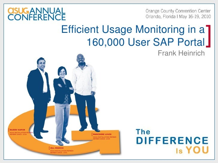 Efficient Usage Monitoring in a                                               160,000 User SAP Portal                     ...