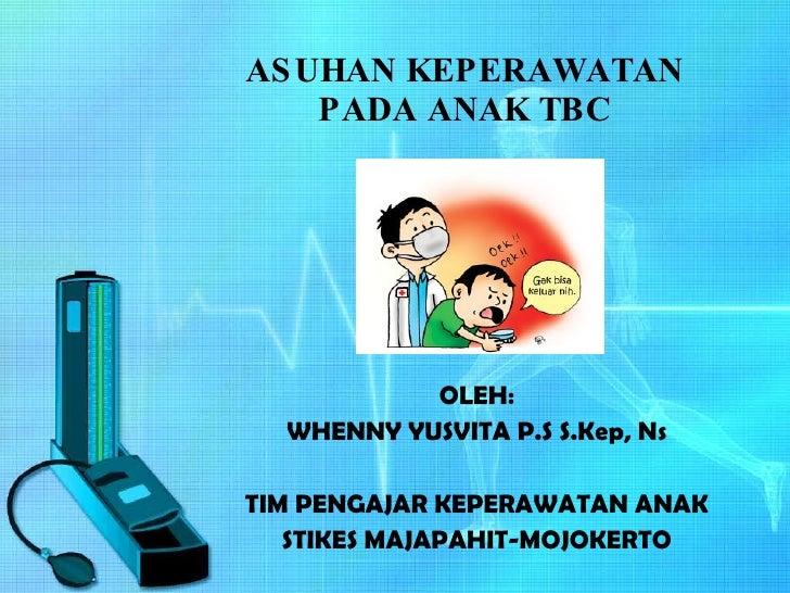 Asuhan Keperawatan Pada Anak Tbc