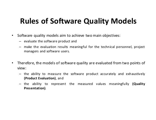 thesis on software quality models 45 herzwurm, schockert, and mellis prifo software qfd model    this thesis centers on the quality function deployment method the scope of.