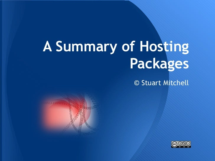 A Summary of Hosting           Packages            © Stuart Mitchell