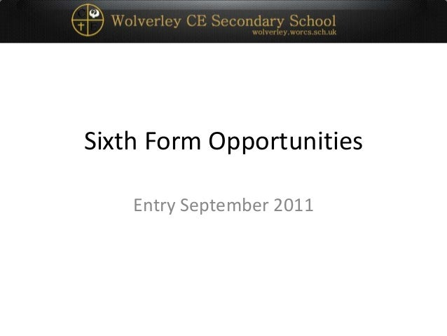 Sixth Form Opportunities Entry September 2011