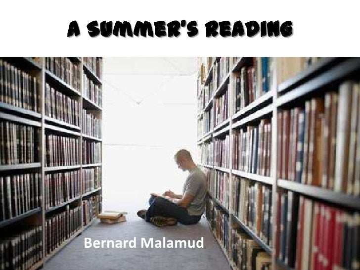 A Summer's Reading Bernard Malamud