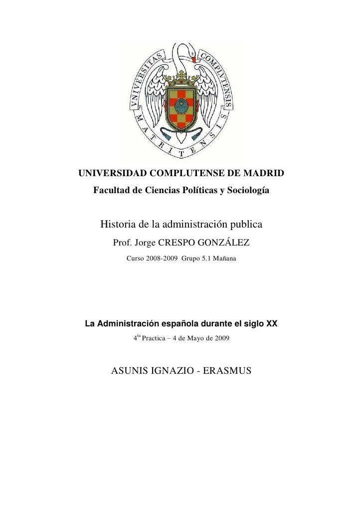 UNIVERSIDAD COMPLUTENSE DE MADRID   Facultad de Ciencias Políticas y Sociología       Historia de la administración public...