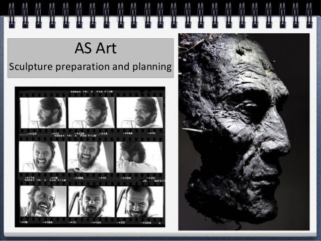 AS Art Sculpture preparation and planning