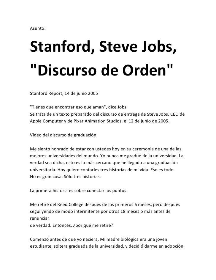 """Asunto:Stanford, Steve Jobs,""""Discurso de Orden""""Stanford Report, 14 de junio 2005""""Tienes que encontrar eso que aman"""", dice ..."""