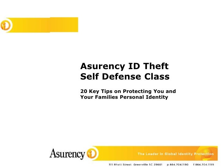 Asurency ID Theft <br />Self Defense Class<br />20 Key Tips on Protecting You and <br />Your Families Personal Identity<br />