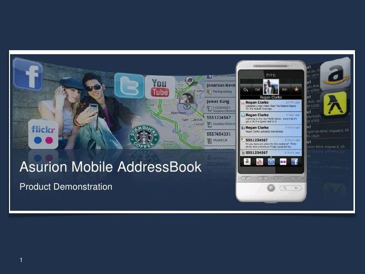 Asurion Mobile AddressBook<br />Product Demonstration<br />1<br />