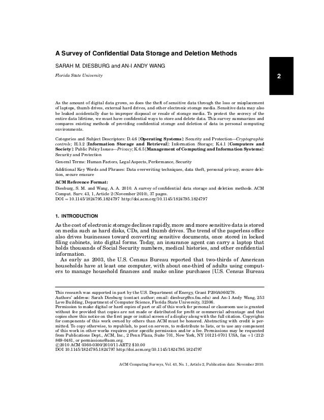 A Survey of Confidential Data Storage and Deletion Methods SARAH M. DIESBURG and AN-I ANDY WANG  2  Florida State Universit...