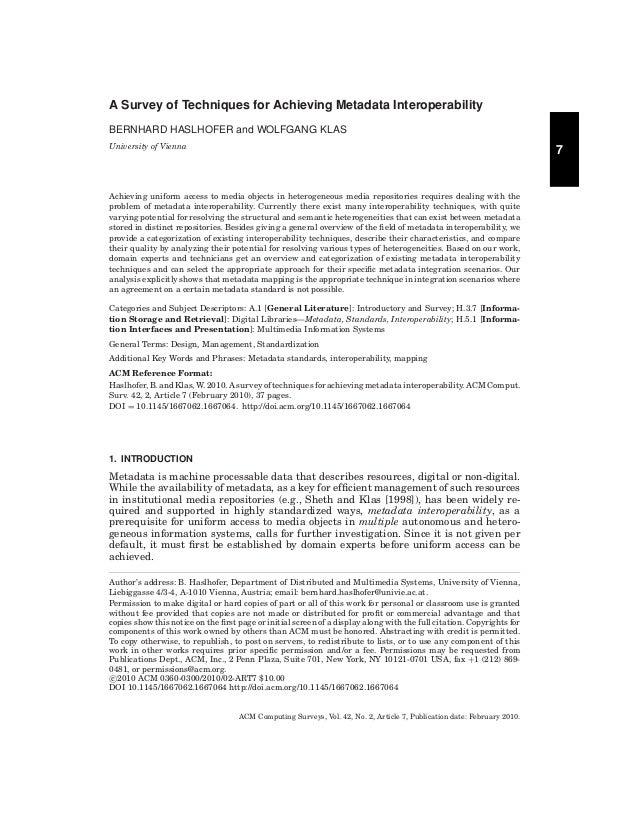 A Survey of Techniques for Achieving Metadata Interoperability BERNHARD HASLHOFER and WOLFGANG KLAS University of Vienna  ...