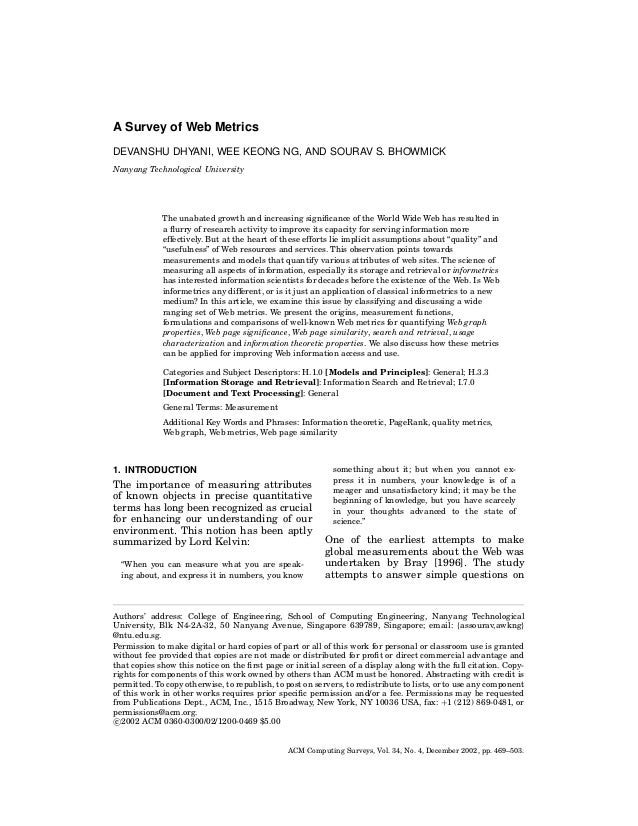 A Survey of Web Metrics DEVANSHU DHYANI, WEE KEONG NG, AND SOURAV S. BHOWMICK Nanyang Technological University  The unabat...