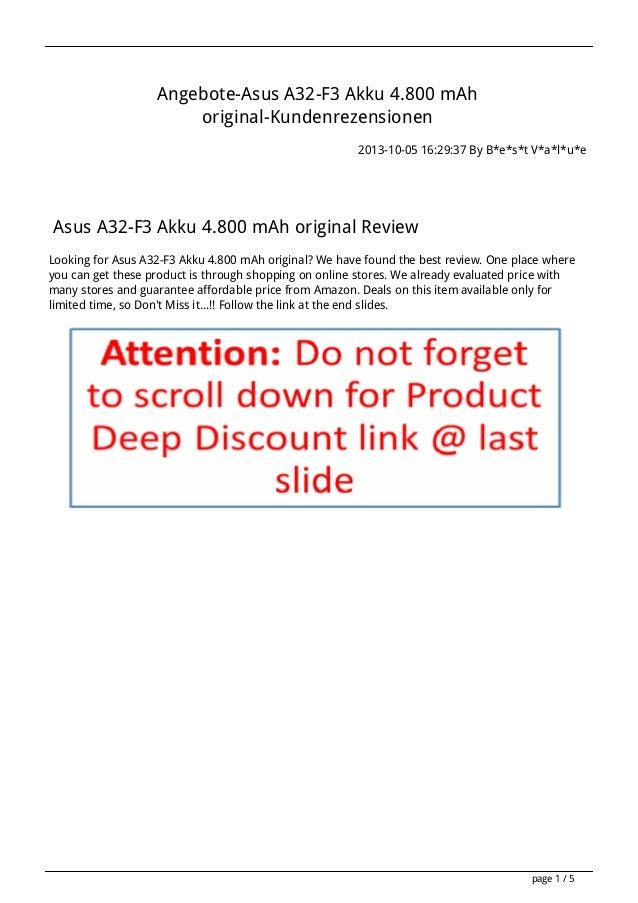 Angebote-Asus A32-F3 Akku 4.800 mAh original-Kundenrezensionen 2013-10-05 16:29:37 By B*e*s*t V*a*l*u*e Asus A32-F3 Akku 4...