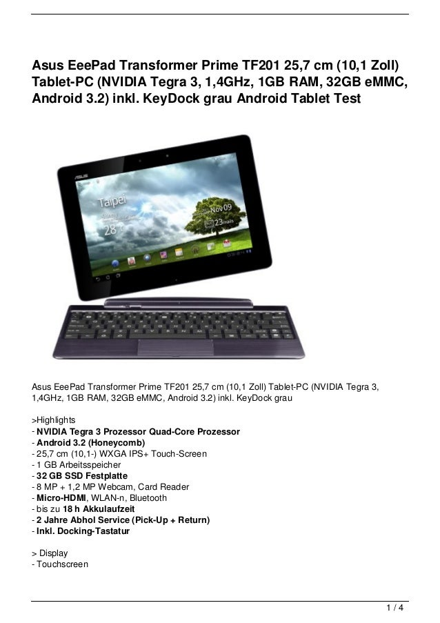 Asus EeePad Transformer Prime TF201 25,7 cm (10,1 Zoll)Tablet-PC (NVIDIA Tegra 3, 1,4GHz, 1GB RAM, 32GB eMMC,Android 3.2) ...