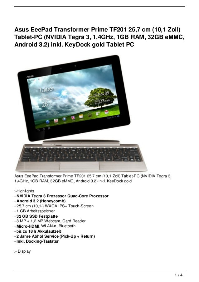 Asus EeePad Transformer Prime TF201 25,7 cm (10,1 Zoll)Tablet-PC (NVIDIA Tegra 3, 1,4GHz, 1GB RAM, 32GB eMMC,Android 3.2) ...