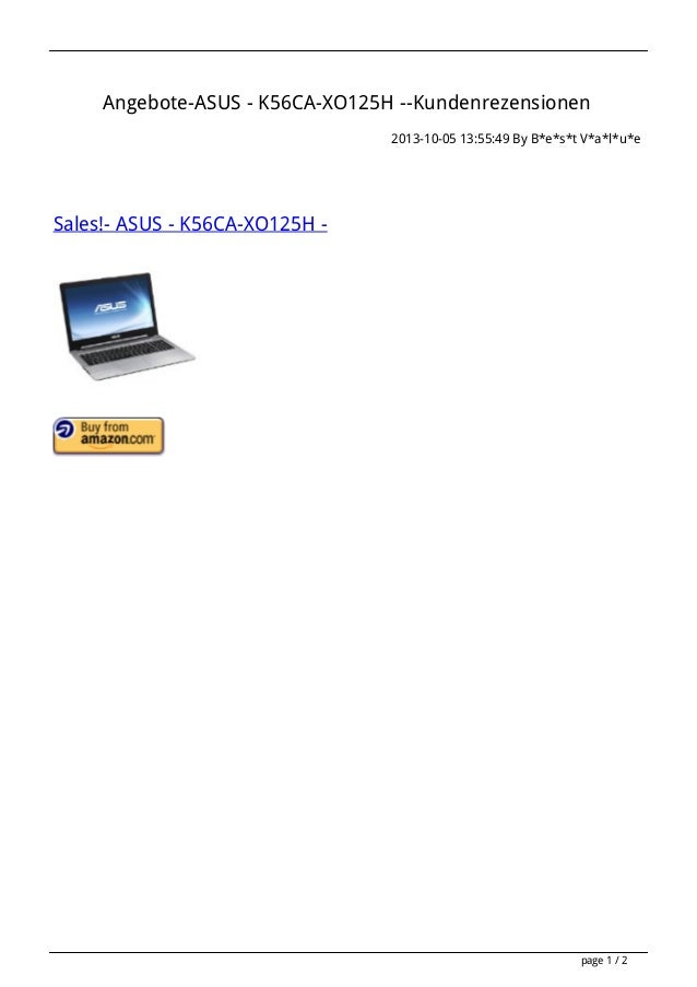 Angebote-ASUS - K56CA-XO125H --Kundenrezensionen 2013-10-05 13:55:49 By B*e*s*t V*a*l*u*e Sales!- ASUS - K56CA-XO125H - pa...