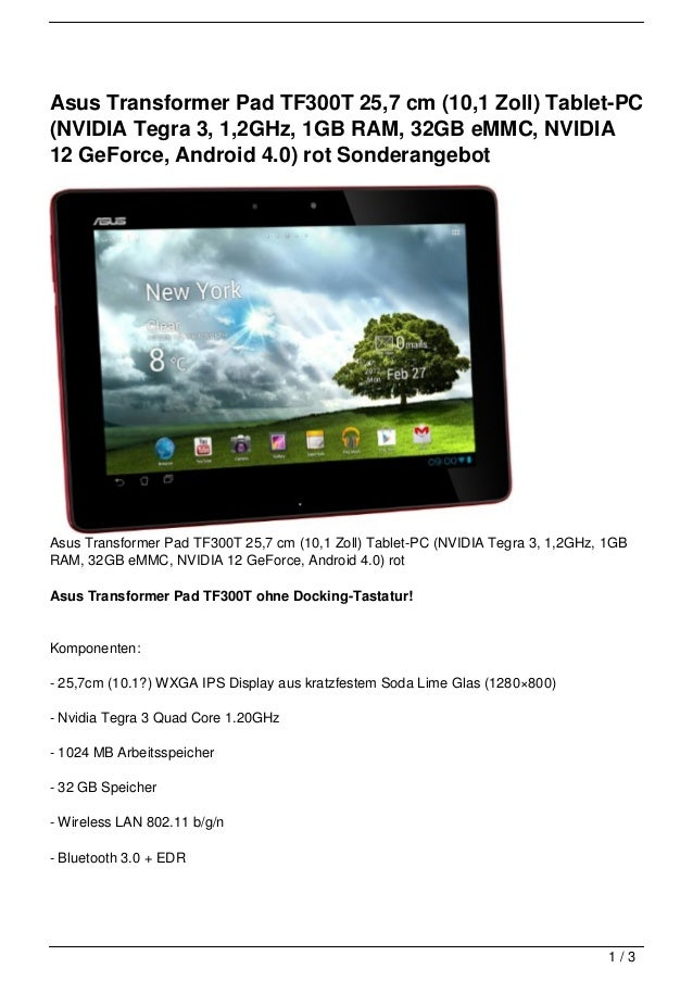 Asus Transformer Pad TF300T 25,7 cm (10,1 Zoll) Tablet-PC(NVIDIA Tegra 3, 1,2GHz, 1GB RAM, 32GB eMMC, NVIDIA12 GeForce, An...