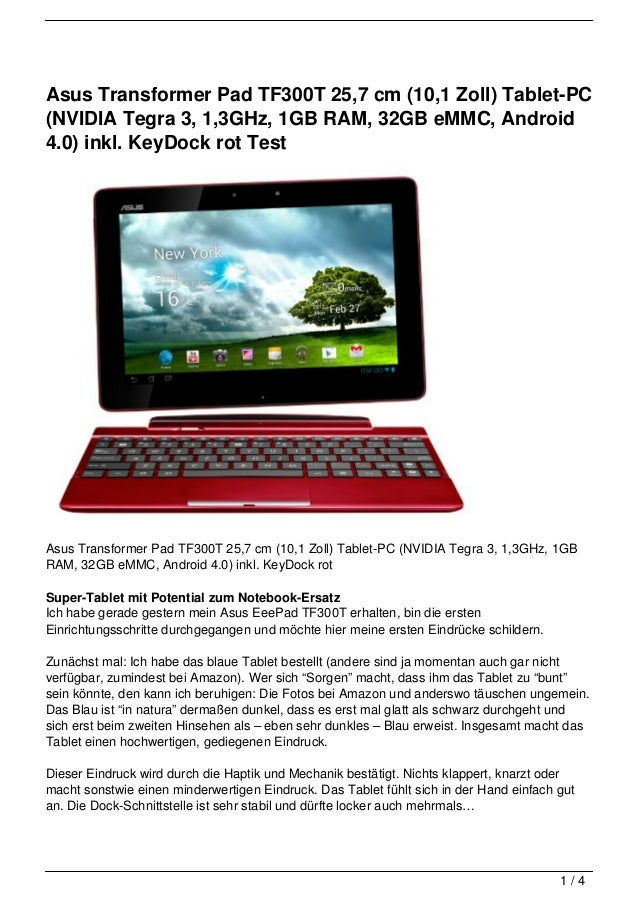 Asus Transformer Pad TF300T 25,7 cm (10,1 Zoll) Tablet-PC(NVIDIA Tegra 3, 1,3GHz, 1GB RAM, 32GB eMMC, Android4.0) inkl. Ke...