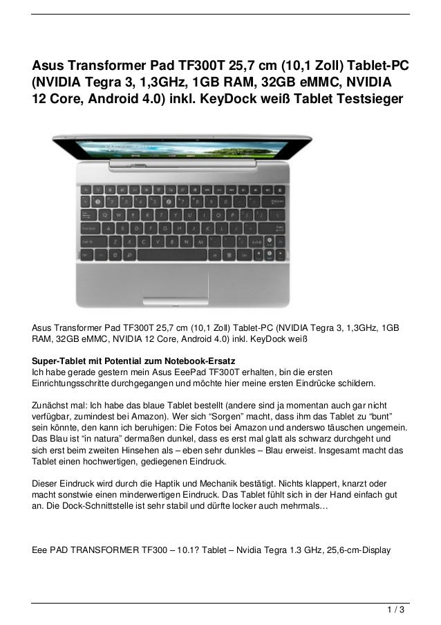Asus Transformer Pad TF300T 25,7 cm (10,1 Zoll) Tablet-PC(NVIDIA Tegra 3, 1,3GHz, 1GB RAM, 32GB eMMC, NVIDIA12 Core, Andro...