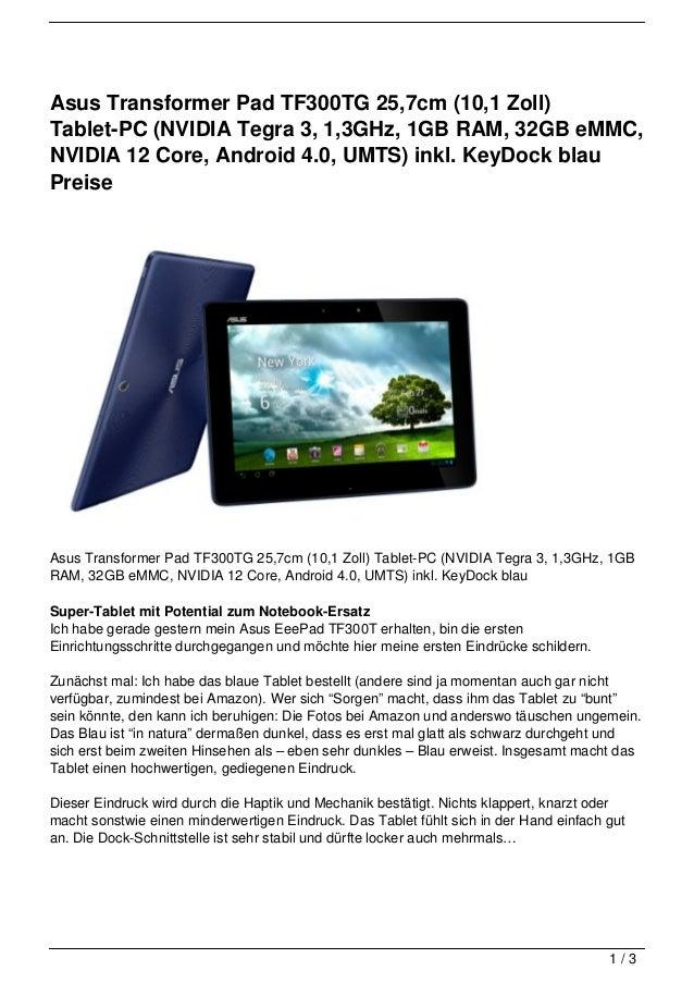Asus Transformer Pad TF300TG 25,7cm (10,1 Zoll)Tablet-PC (NVIDIA Tegra 3, 1,3GHz, 1GB RAM, 32GB eMMC,NVIDIA 12 Core, Andro...