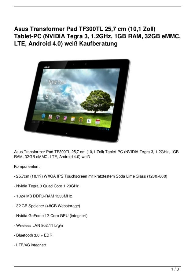 Asus Transformer Pad TF300TL 25,7 cm (10,1 Zoll)Tablet-PC (NVIDIA Tegra 3, 1,2GHz, 1GB RAM, 32GB eMMC,LTE, Android 4.0) we...
