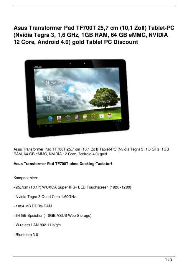 Asus Transformer Pad TF700T 25,7 cm (10,1 Zoll) Tablet-PC(Nvidia Tegra 3, 1,6 GHz, 1GB RAM, 64 GB eMMC, NVIDIA12 Core, And...