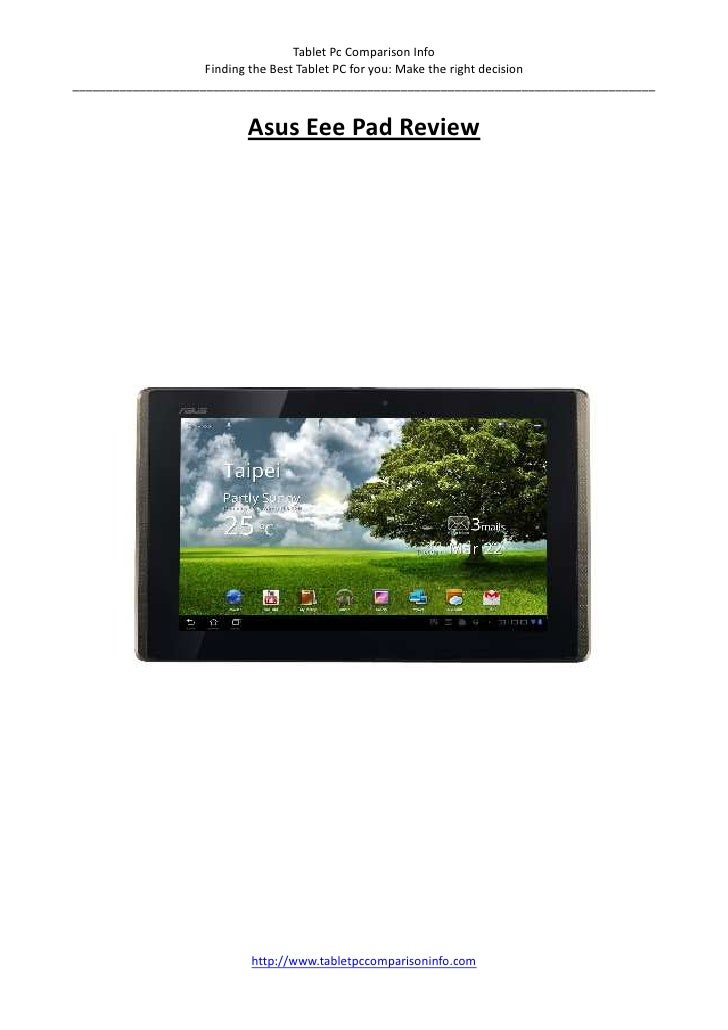 Tablet Pc Comparison Info                    Finding the Best Tablet PC for you: Make the right decision__________________...