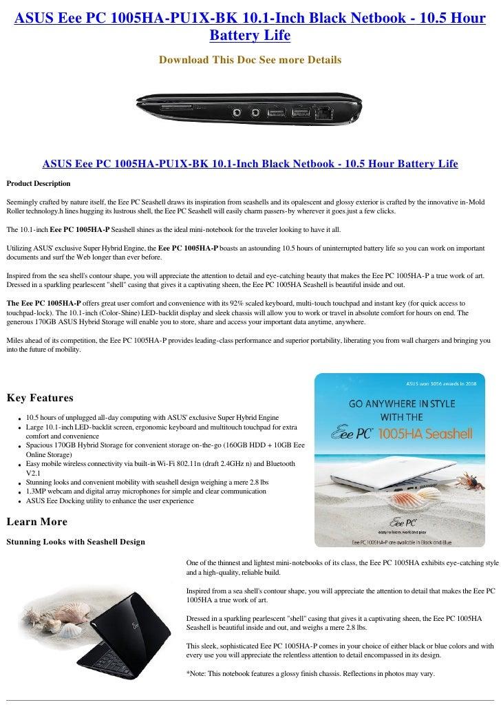 ASUS Eee PC 1005HA-PU1X-BK 10.1-Inch Black Netbook - 10.5 Hour                          Battery Life                      ...