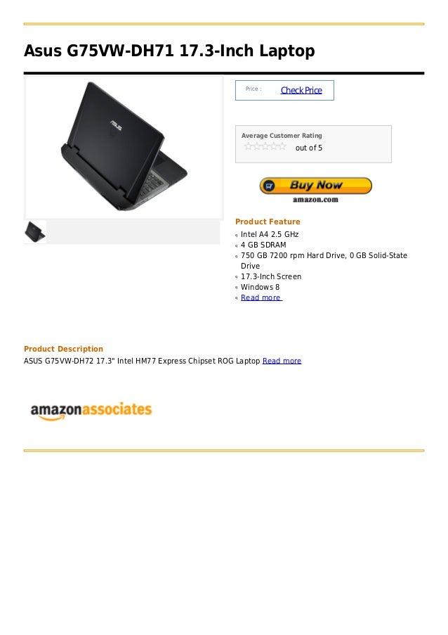 Asus G75VW-DH71 17.3-Inch Laptop                                                         Price :                          ...