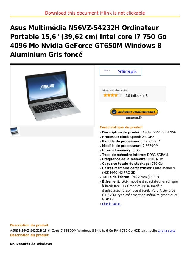"Download this document if link is not clickableAsus Multimédia N56VZ-S4232H OrdinateurPortable 15,6"" (39,62 cm) Intel core..."