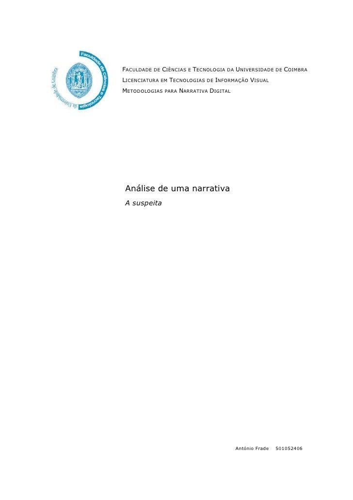 FACULDADE DE CIÊNCIAS E TECNOLOGIA DA UNIVERSIDADE DE COIMBRA LICENCIATURA EM TECNOLOGIAS DE INFORMAÇÃO VISUAL METODOLOGIA...
