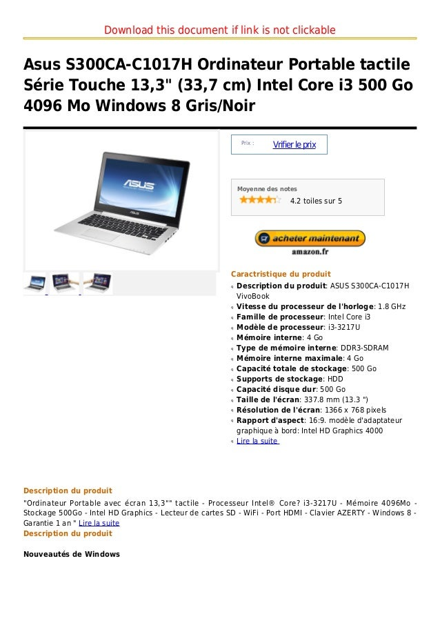 "Download this document if link is not clickableAsus S300CA-C1017H Ordinateur Portable tactileSérie Touche 13,3"" (33,7 cm) ..."