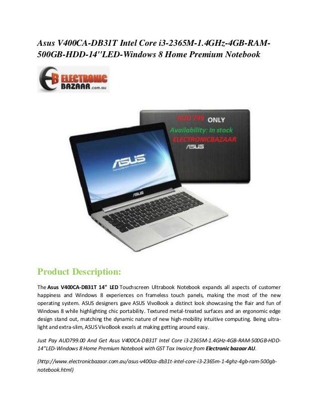 Asus V400CA-DB31T Intel Core i3-2365M-1.4GHz-4GB-RAM500GB-HDD-14''LED-Windows 8 Home Premium Notebook  Product Description...