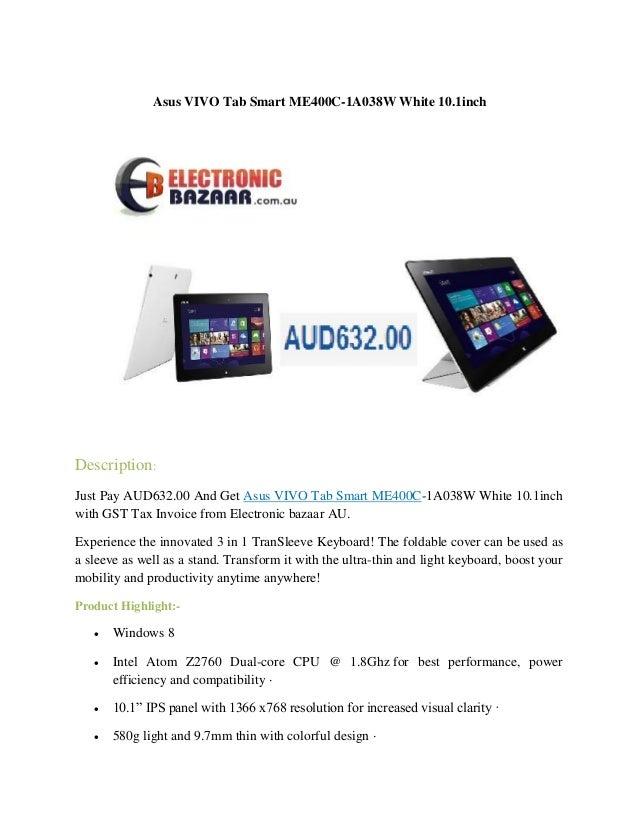 Asus VIVO Tab Smart ME400C-1A038W White 10.1inchDescription:Just Pay AUD632.00 And Get Asus VIVO Tab Smart ME400C-1A038W W...