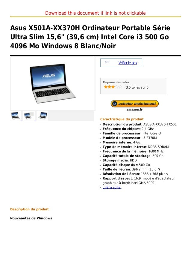 "Download this document if link is not clickableAsus X501A-XX370H Ordinateur Portable SérieUltra Slim 15,6"" (39,6 cm) Intel..."