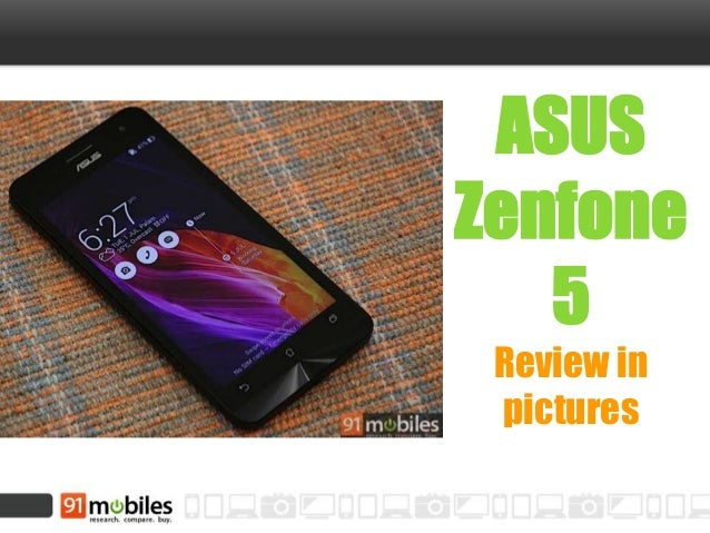 ASUS Zenfone 5 Review in pictures