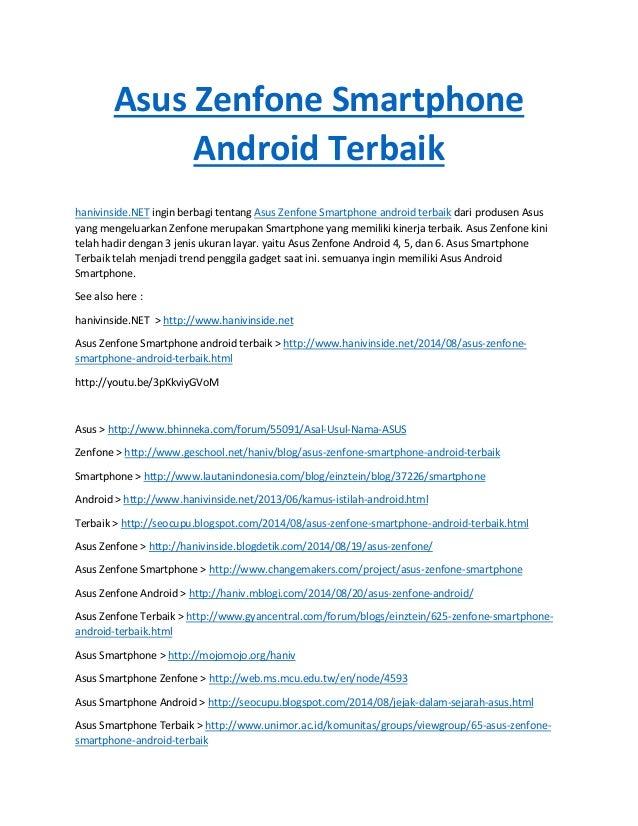 Asus Zenfone Smartphone Android Terbaik hanivinside.NET ingin berbagi tentang Asus Zenfone Smartphone android terbaik dari...