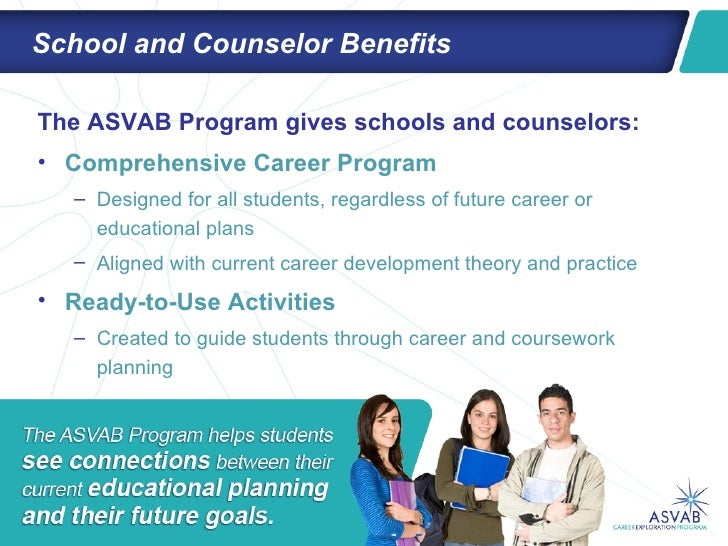 asvab coursework planner The armed services vocational aptitude battery test or asvab has been administered by the military for many years the results can used in a variety of ways one is for entrance into the military should a student wish to follow this career path.