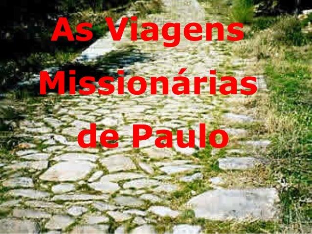 As Viagens Missionárias  Império do Anticristo  de Paulo