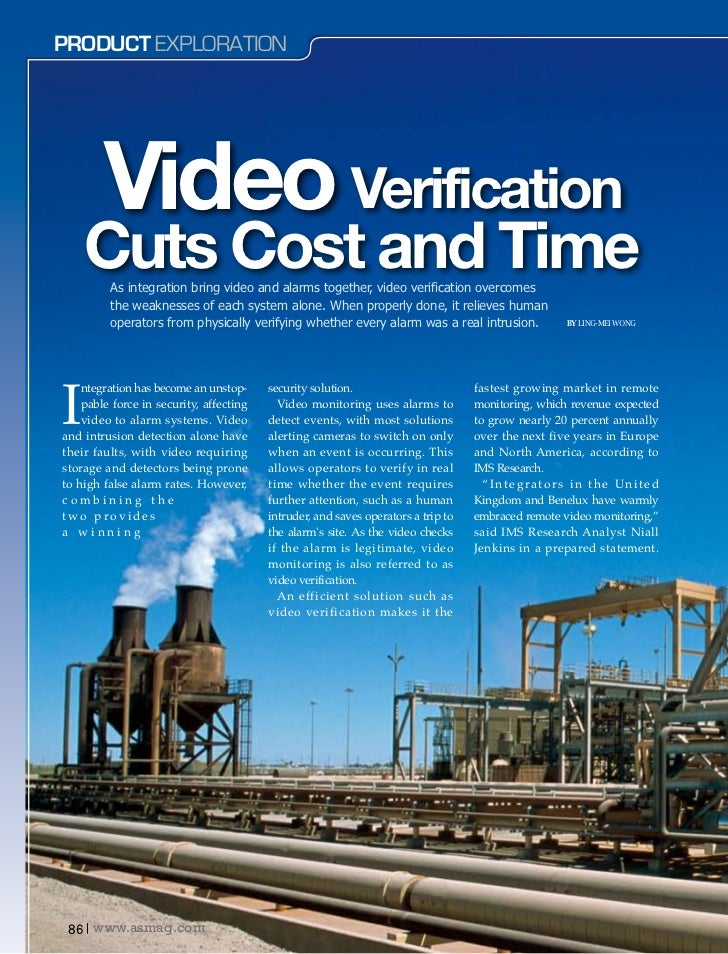 Product Exploration        Video Verification    Cuts Cost and Time         As integration bring video and alarms together...