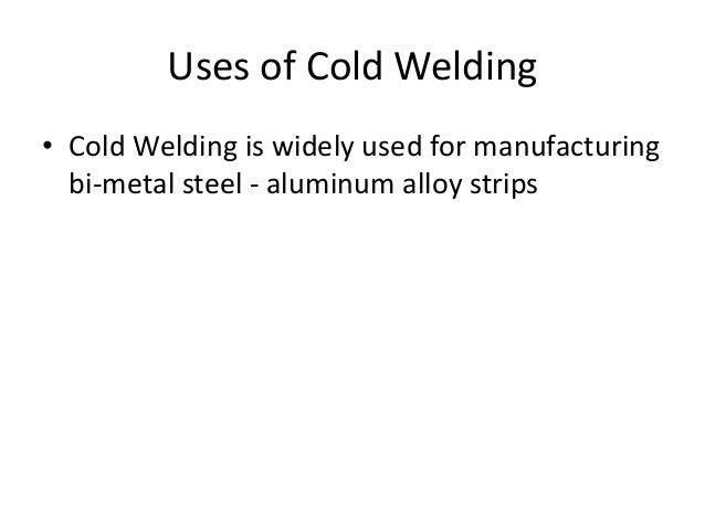 Trying cold welding aluminum strip nices ass
