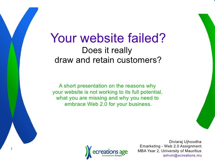 Your website sucks? Why does your website fail to  draw and retain customers? A short presentation on the reasons why  you...