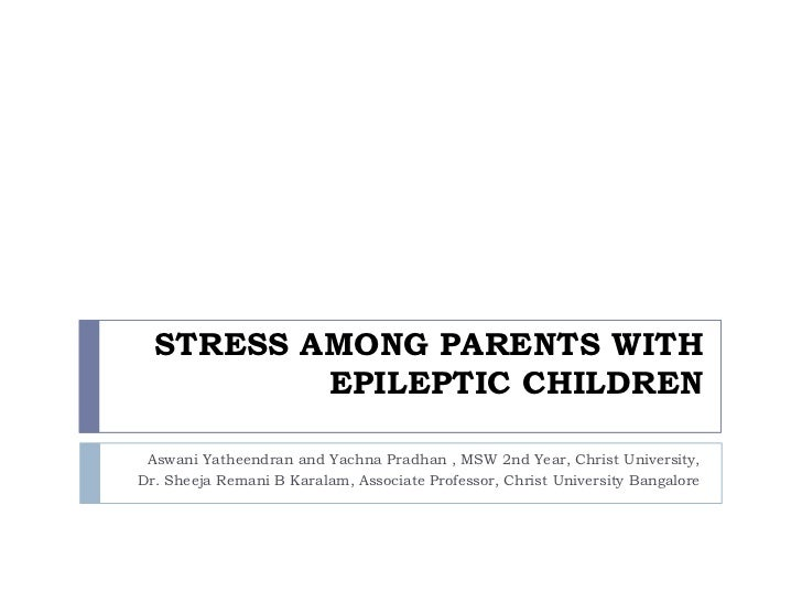 stress among children An epidemic of stress among college students (and younger children) is not inevitable also recognize that we are telling children how to respond to stress in more than verbal ways we need to be thoughtful about what our faces.