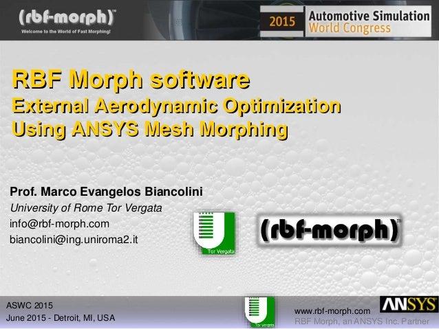 External Aerodynamic Optimization Using ANSYS Mesh Morphing