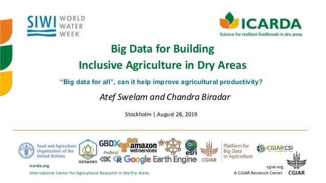 International Center for Agricultural Research in the Dry Areas icarda.org cgiar.org A CGIAR Research Center Big Data for ...