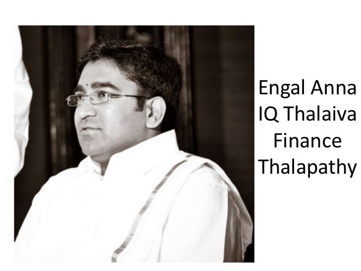 Engal AnnaIQ Thalaiva  FinanceThalapathy