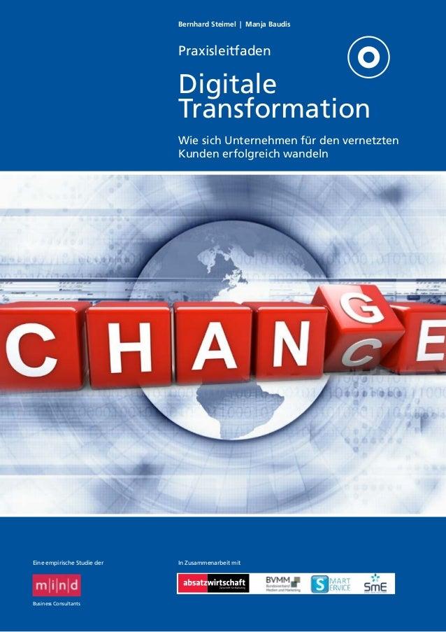 Bernhard Steimel | Manja Baudis Praxisleitfaden Digitale Transformation Wie sich Unternehmen für den vernetzten Kunden erf...